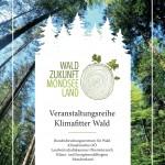 """Veranstaltungsreihe """"KLIMAFITTER WALD"""" fürs Mondseeland"""